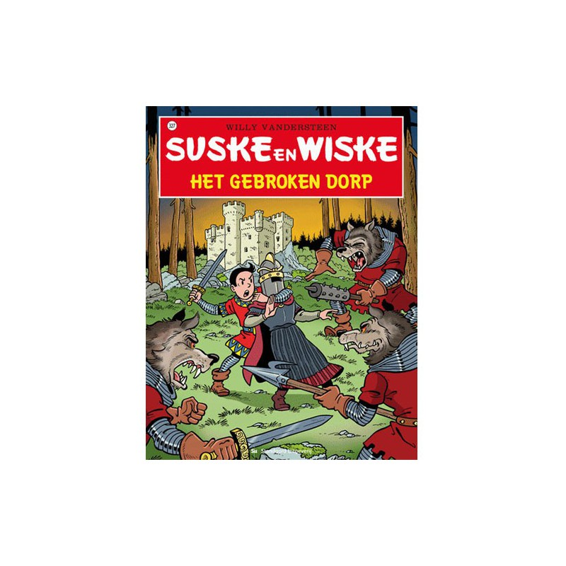 Suske en Wiske 327 - Het gebroken dorp