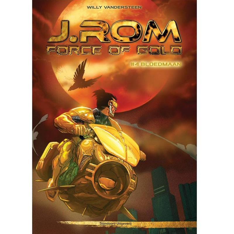 J.Rom Force of Gold 4 - Bloedmaan