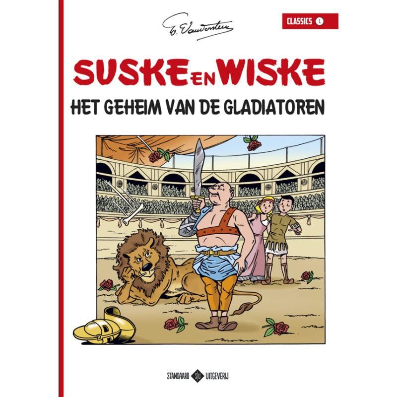Suske en Wiske Classics 1 - Het geheim van de gladiatoren