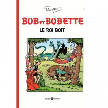 Bob et Bobette Classics 5 - Le roi boit